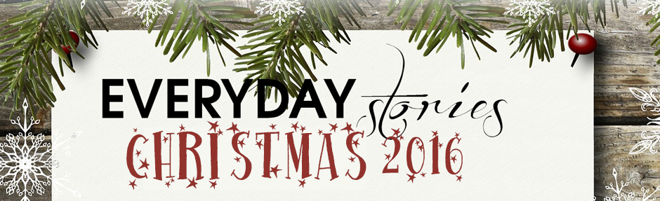 everyday stories christmas 2016