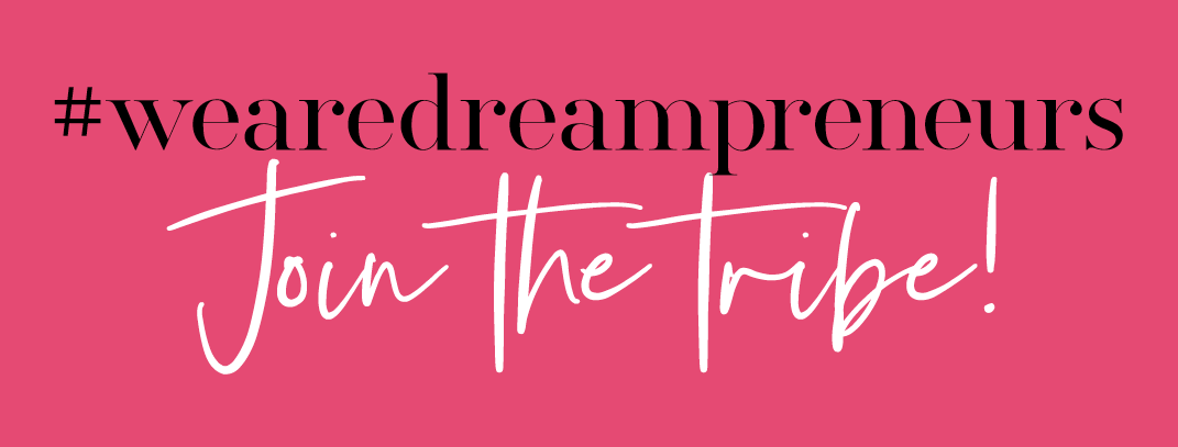 Dreampreneur Society - Join the tribe!
