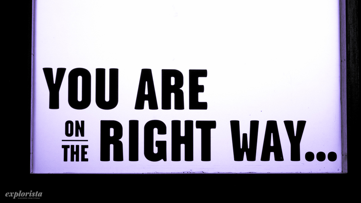 you are on the right way-skylt