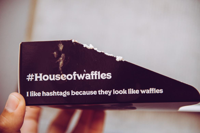 #houseofwaffles